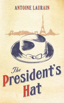 The President's Hat by Antoine Laurain