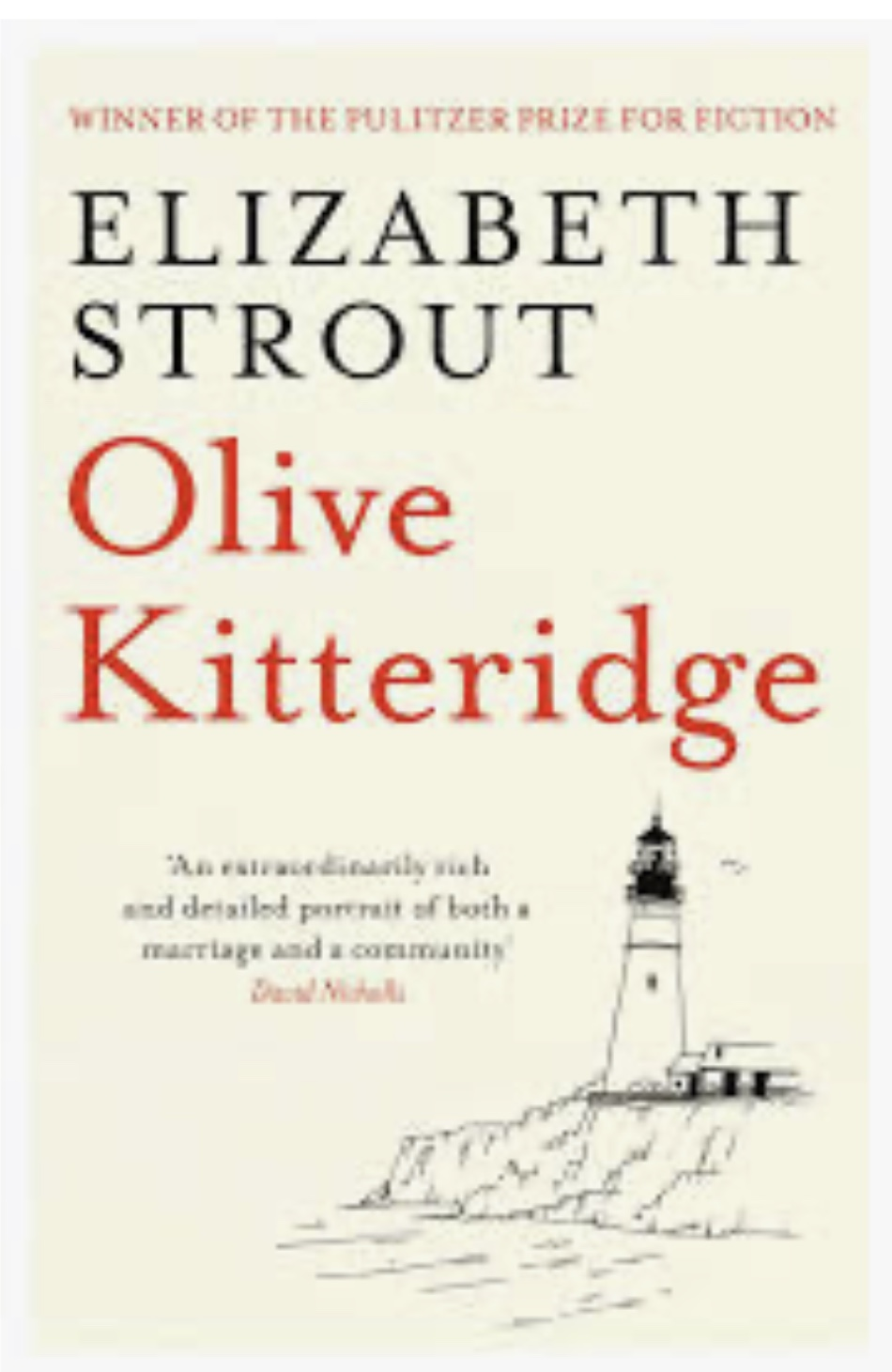 Olive Kitteridge, Olive Again, My Name is Lucy Barton by Elizabeth Strout